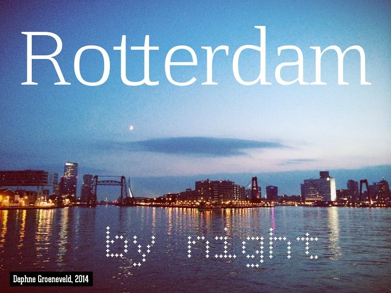 Rotterdam by night - via www.traveloclock.nl