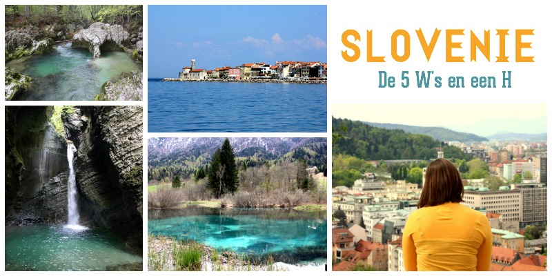 It's Summer O'Clock | SLOVENIË : De 5 W's en een H