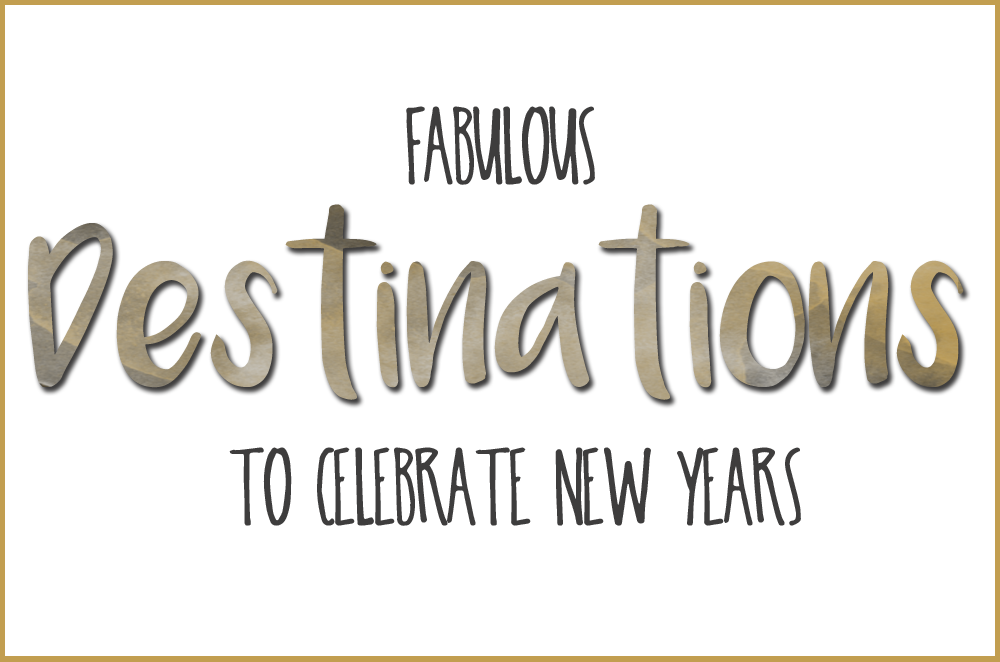 Fabulous destinations to celebrate New Year's Eve | via It's Travel O'Clock